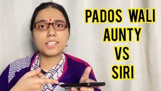 Pados wali Aunty VS Siri | salonayyy | Saloni Gaur