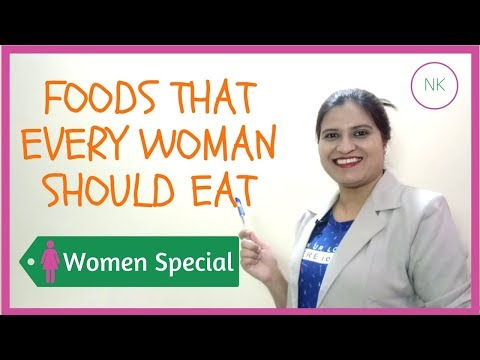 Superfoods that Every Woman should Include in her Diet | Healthiest Foods for Women | Nainja Kapoor