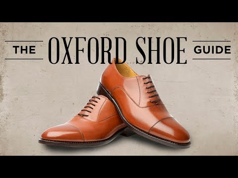 Oxford Shoes Guide - How To Wear, Buy & Combine Men's Oxfords