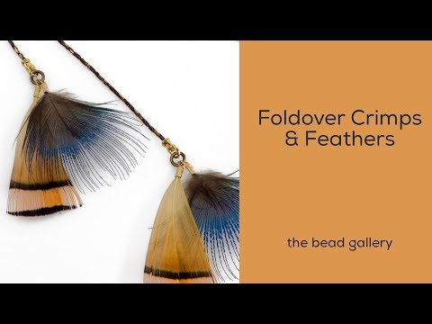 Foldover Crimps with Feathers made EASY at The Bead Gallery, Honolulu