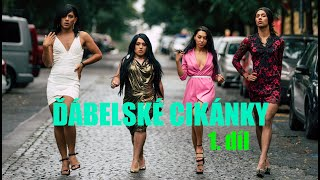 Seriál ĎÁBELSKÉ CIKÁNKY - 1. díl - Pohřeb
