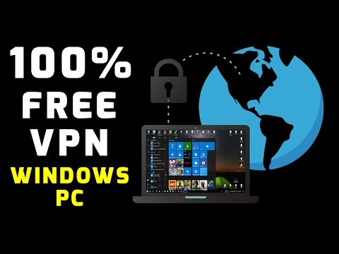 How To Get Unlimited VPN 100% FREE (Windows 10, 8, 7)