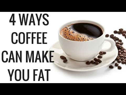 Coffee and Weight loss - 4 Ways Coffee Can Make You Fat - Christina Carlyle