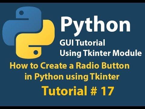 Python GUI:How to Create a Radio Button Using Python Tkinter Tutorial# 17