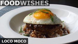 Loco Moco - Hawaiian Gravy Burger on Rice - Food Wishes