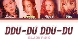 BLACKPINK - Kill This Love (Color Coded Lyrics Eng/Rom/Han