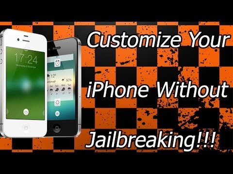 How To Customize Your iPhone Without Jailbreaking
