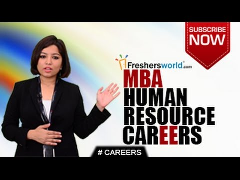 CAREERS IN MBA HUMAN RESOURCE – BBM, CAT,Business Schools,Top Recruiters,Salary Package