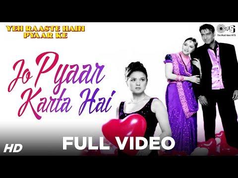 Jo Pyaar Karta Hai - Yeh Raaste Hain Pyaar Ke | Ajay, Madhuri & Preity | Manohar Shetty & Others