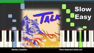Khalid Talk Easy Piano Tutorial - PakVim net HD Vdieos Portal