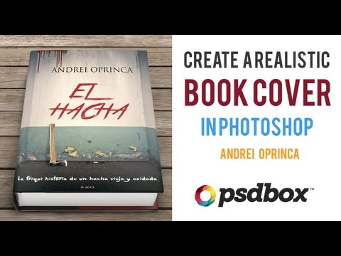 How to create a Book Cover and Mockup - PSD Box Tutorial
