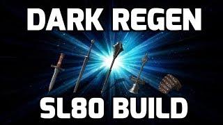 Dark Souls 3 Dark Regeneration Build