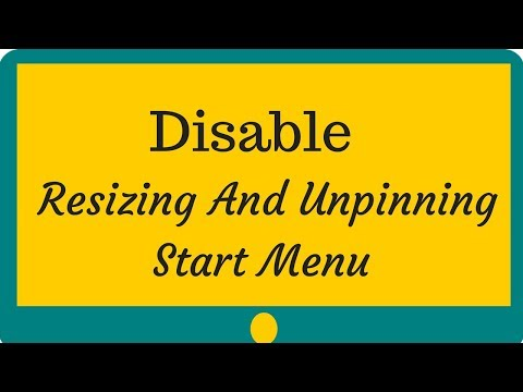 How To Disable Resizing and Unpinning Start Menu Tiles In Windows 10
