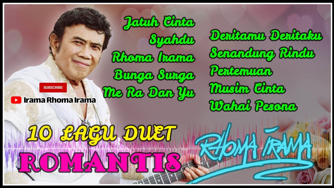 Download 10 Lagu Duet Romantis Rhoma Irama MP3 Gratis