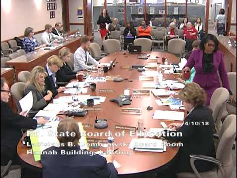 Michigan State Board of Education Meeting for April 10, 2018 - Afternoon Session