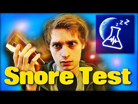 DO I SNORE?!? (Test)