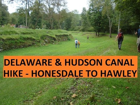 Hike on the Delaware Hudson Canal Honesdale to Hawley