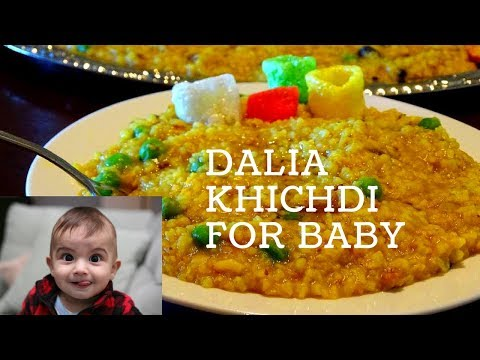 HOW TO MAKE VEGETABLE DALIA FOR 9 MONTHS TO 2 YEAR OLD BABY