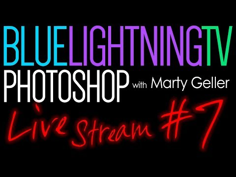 Live Stream with Marty from Blue Lightning TV Photoshop! Sunday, May 6th @ 6:00 PM EDT (NY)