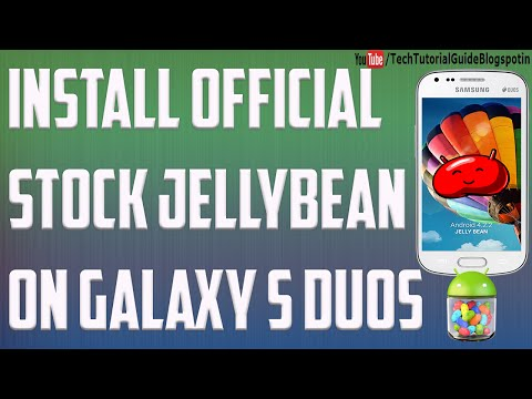 How To Install official Stock Jellybean 4.2 Rom On Samsung S duos S7562