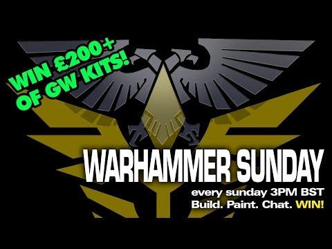 WARHAMMER SUNDAYS 27/05/2018 3PM  BST Every Sunday