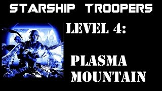 Download Starship Troopers The Game: Level 4 Plasma Mountain Video