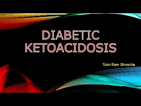 Diabetic Ketoacidosis DKA Causes, Symptoms and Diagnosis