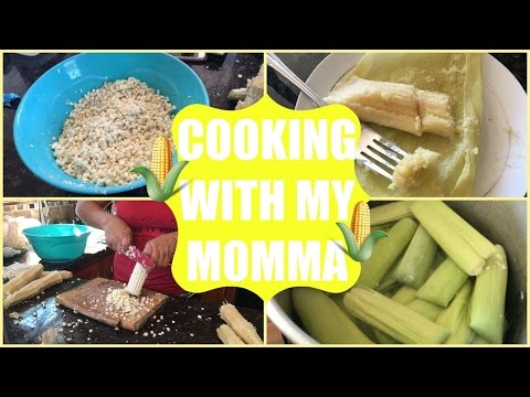 Making Corn Tamales With My Mom   01/16/17