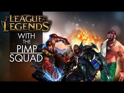 Pimp Squad   Plays League Of Legends