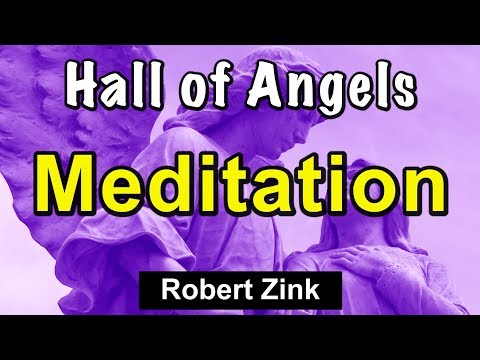 Hall of Angels - Inspirational Meditation from the Power of Angels