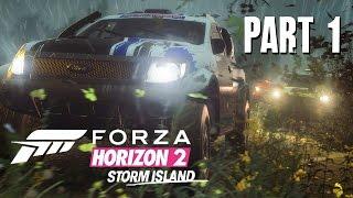 Forza Horizon 2 Storm Island Gameplay Walkthrough Part 1 - NEW DLC