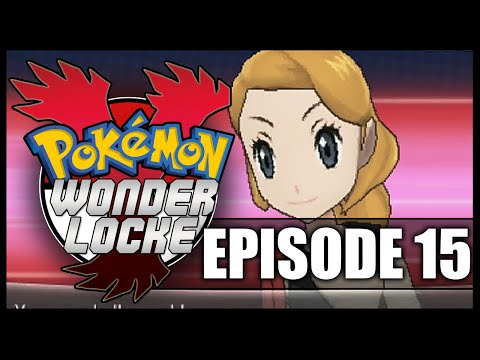 Pokemon Y Wonderlocke ♣ Ep 15 ♣