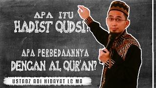 Apa Itu Hadits Qudsi ~ Apa Perbedaannya dgn Al Qur'an? |  Ustadz Adi Hidayat Lc MA