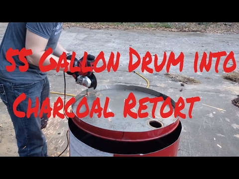 Making a Charcoal Retort from a 55 Gallon Drum