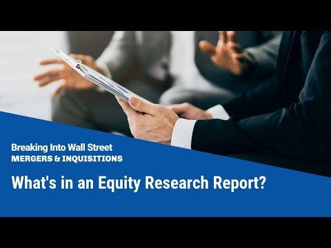 What's in an Equity Research Report?