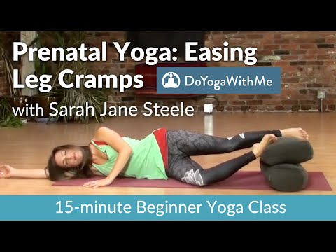 Prenatal Yoga with Sarah Jane: Easing Leg Cramps