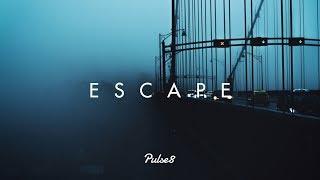 ESCAPE | Pulse8