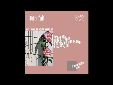 Two Tail - Limerence