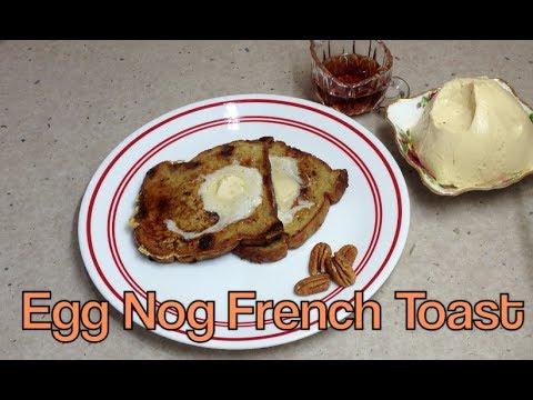 Egg Nog French Toast cheekyricho
