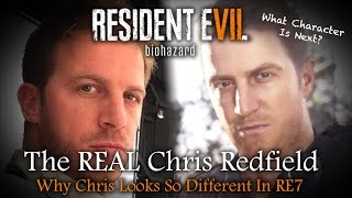 Resident Evil 7 | The NEW Chris Redfield Model Explained | Who's Next?