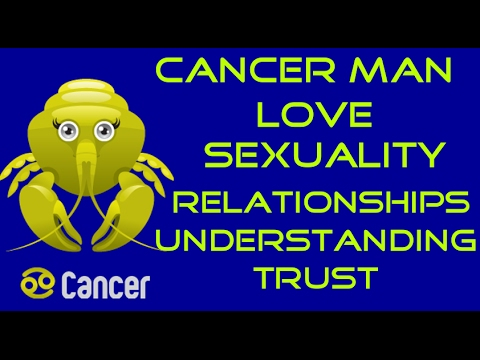 Information on the Cancer Man,Love,Sexuality,Relationships,Likes and Dislikes