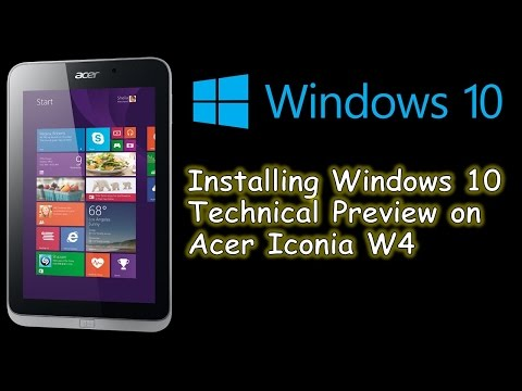 Windows 10 Technical Preview installation/update on tablet (Acer Iconia W4)