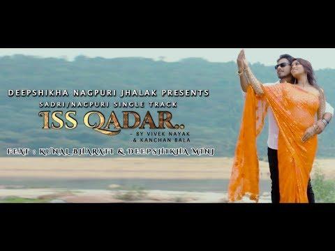 Xxx Mp4 Iss Qadar Vivek Nayak Nagpuri Sadri Song Deepshikha Nagpuri Jhalak 3gp Sex