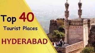 """HYDERABAD"" Top 40 Tourist Places | Hyderabad Tourism"