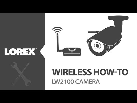 How-To Set Up Lorex LW2100 Digital Wireless Camera System