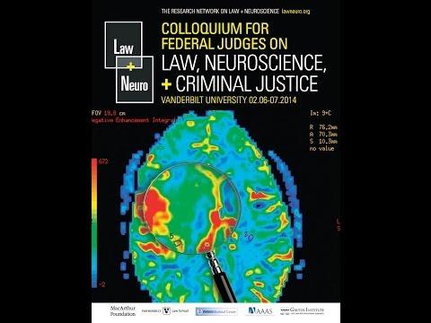 Owen D. Jones presents Why Law and Neuroscience? Vanderbilt Judicial Colloquium, Feb. 2014