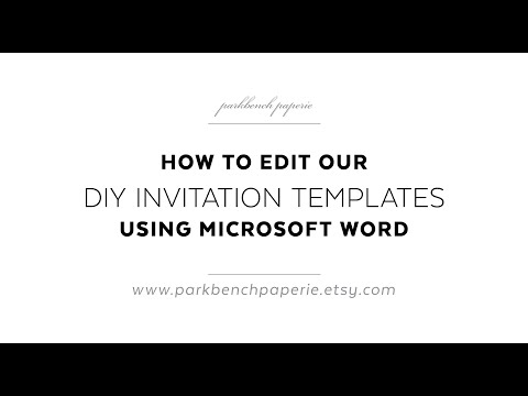 How to Edit our DIY Invitation Templates Using Microsoft Word