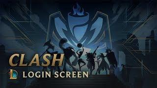 Clash   Login Screen - League of Legends