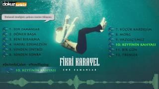 Fikri Karayel  -  Keyfinin Kahyası  (Official Audio)