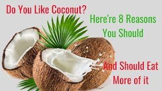 8 Reasons You Should Eat More Coconut - Nutrition  Coconut Milk Benefits